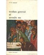 Teofan grecul si scoala sa