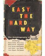 Easy the hard way