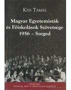 Magyar Egyetemisták és Főiskolások Szövetsége 1956- Szeged
