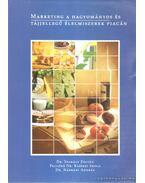 Marketinjg a hagyományos és tájjellegű élelmiszerek piacán (dedikált)