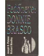 Fedőneve: Donnie Brasco