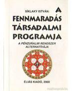 A fennmaradás társadalmi programja (dedikált)