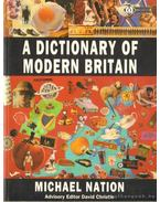 A dictionary of modern Britain - Nation, Michael