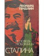 Sztálin szeretőjének vallomása