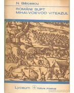 Románii Supt Mihai-Voievod Viteazul