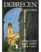Debrecen a cívisváros