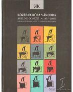 Közép-Európa vándora  I-II. kötet
