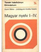 Magyar nyelv I-IV.