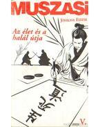 Muszasi V. - Az élet és a halál útja