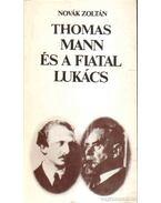 Thomas Mann és a fiatal Lukács