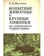 Patás állatok és nagytestű ragadozók a természetvédelmi területeken (Копытные животные и крупные х&#