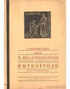 A Ciszterci Rend Bajai III. Béla-Gimnáziumának értesítője az 1935-1936. iskolai évről