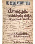 A magyar zsidóság útja