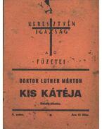 Doktor Luther Márton kis kátéja