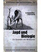 Jagd und Biologie (Vadászat és biológia)