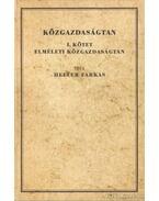 Közgazdaságtan I-II. kötet ( hasonmás kiadás) ( reprint)