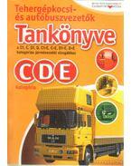 Tehergépkocsi- és autóbuszvezetők tankönyve a C1, C, D1, D, C1+E, C+E, D1+E, D+E kategóriás járművezetői vizsgákhoz