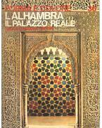 L'Alhambra: il Palazzo Reale