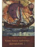 Képes francia nyelvkönyv gyermekeknek 2