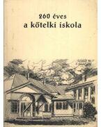 260 éves a kőtelki iskola