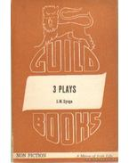 3 plays - The playboy of the western world; The Tinker's wedding; The shadow of the glen