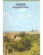 Vasvár - Hegyháti túrák