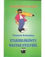 Gyakorlókönyv magyar nyelvből