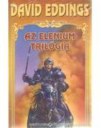 Az Elenium trilógia I-III.