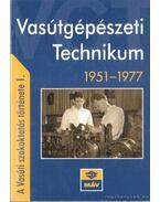 Vasútgépészeti technikum 1951-1977