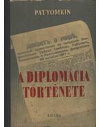Az újkori diplomácia története (1919-1939) - Minc, J. J. Prof., Patyomkin, V. P. Prof., Kolcsanovszkij, N. P. Prof.