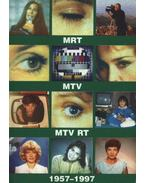 MRT, MTV, MTV RT 1957-1997 I-II. kötet