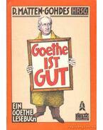 Goethe ist gut