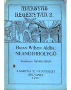 Neanderbolygó - Aldiss, Brian Wilson