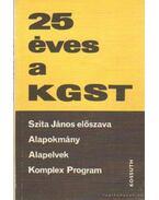 25 éves a KGST