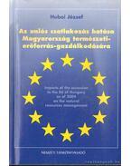 Az uniós csatlakozás hatása Magyarország természetierőforrás-gazdálkodására