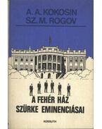 A fehér ház szürke eminenciásai