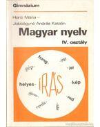 Magyar nyelv a gimnázium IV. osztálya számára