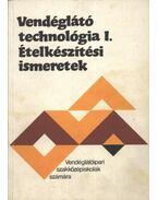 Vendéglátó technológia I-II.