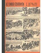 Az ember ösvényén 1. (Füles 1970. 33-36. szám 1-4. rész)