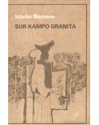 Sur Kampo Granita - Nemere István