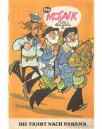 Die Fahrt Nach Panama - Mosaik 196. (német nyelvű) - Altenburger, W. (szerk.)