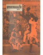 Sportmagazin 1971. - Peterdi Pál, Lakatos György, Kutas István