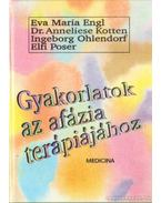Gyakorlatok az afázia terápiájához