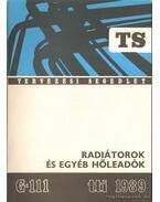 Radiátorok és egyéb hőleadók