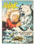 Ayak - Die weg naar het goud