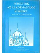 Fejezetek az alkotmányjog köréből - A magyar államszervezet