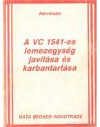 A VC 1541-es lemezegység javítása és karbantartása