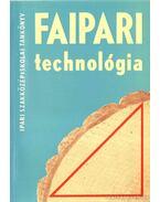 Faipari technológia III.
