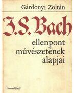 J. S. Bach ellenpont-művészetének alapjai