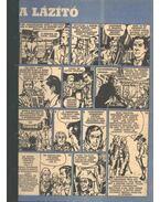 A lázító (Füles 1972. 3-4 szám 1-2 rész)